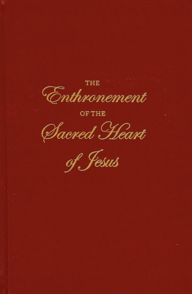 Enthronement Ceremony: Enthronement of the Sacred Heart of Jesus